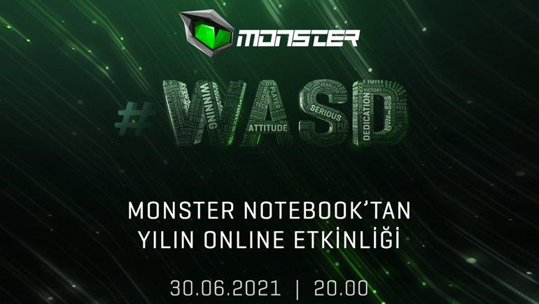 Monster #WASD bugün başlıyor!